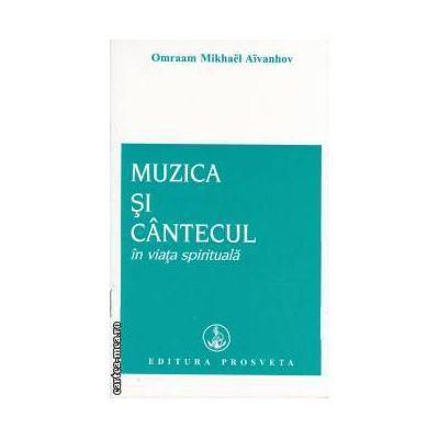 Muzica si cantecul in viata spirituala ( editura: Prosveta , autor: Omraam Mikhael Aivanhov ISBN 978-9738107-73-1 )