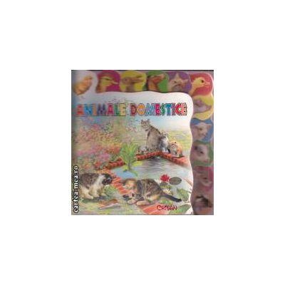 Animale domestice ( editura: Crisan, ISBN 978-606-508-018-8 )