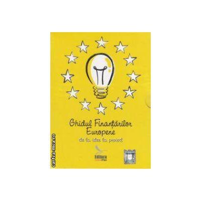 Ghidul Finantarilor Europene - de la idee la proiect ( editura: ContaPlus, autori: Aida Catana, Larisa Ofiteru ISBN 978-973-88845-8-8 )