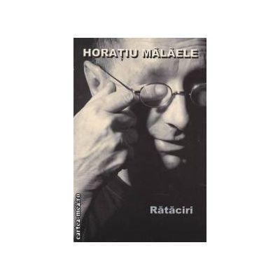 Rataciri ( editura : All , autor : Horatiu Malaele ISBN 978-973-724-451-2 )