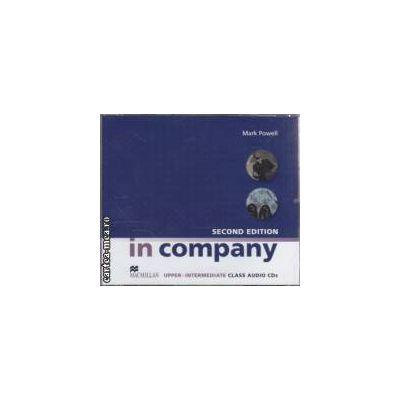 In company second edition upper - intermediate Class Audio CDs ( editura: Macmillan, autor: Mark Powell ISBN 978-0-2307-1726-8 )