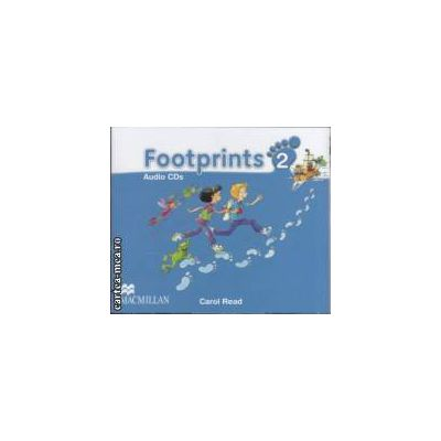 Footprints 2 Audio CDs ( editura: Macmillan, autor: Carol Read ISBN 978-0-2300-1203-5 )