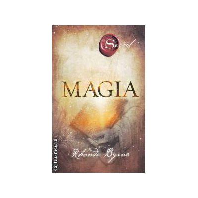 Magia ( editura: Adevar Divin, autor: Rhonda Byrne, ISBN 978-606-8080-90-1 )