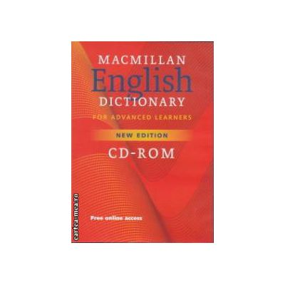 CD - Rom for Macmillan English Dictionary - FOR ADVANCED LEARNERS - New Edition ( editura: Macmillan, ISBN 978-1-4050-6397-5 )