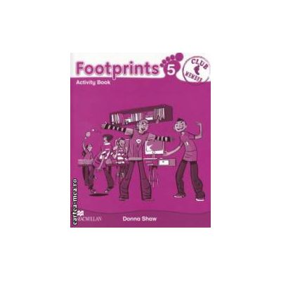 Footprints 5: Activity Book ( editura: Macmillan, autor: Donna Shaw ISBN 978-0-2300-1231-8 )