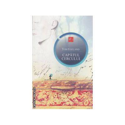 Capatul cercului ( editura : All , autor : Tom Egeland ISBN 978-973-724-444-4 )
