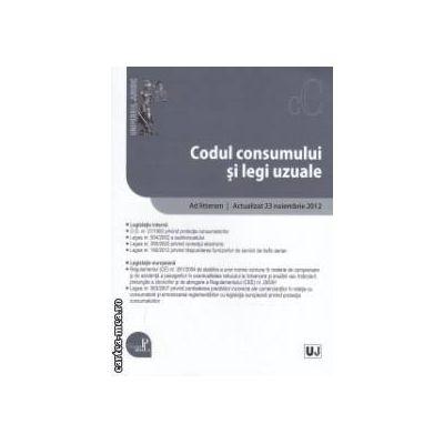 Codul consumului si legi uzuale ad litteram: actualizat la data de 23 noiembrie 2012 ( editura: Universul Juridic ISBN 978-973-127-985-5 )
