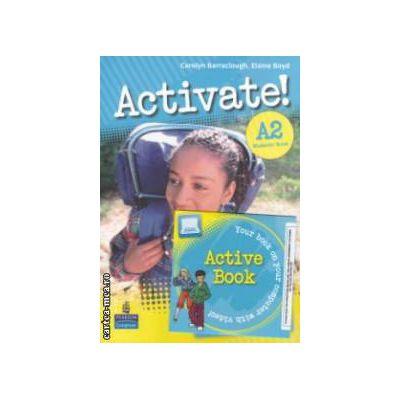 Activate! A2 Students ' Book + DVD (editura: Longman, autor: Carolyn Barraclough, Elaine Boyd ISBN 978-1-4082-3458-7 )