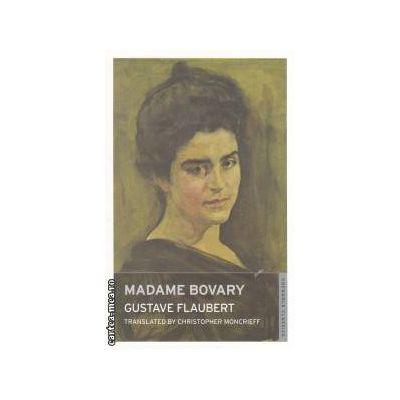 Madame Bovary ( Editura : Onewolrd classics , Autor : Gustave Flaubert ISBN 9781847491435 )