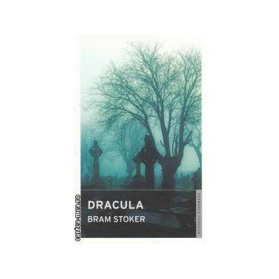 Dracula ( Editura : Oneworld Classics , Autor : Bram Stoker ISBN 978-1-84749-026-1 )