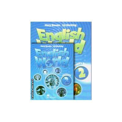 PROMOTIE : English World 2 Pupil ' s book + Workbook ( editura : Macmillan , autori : Mary Bowen , Liz Hocking )