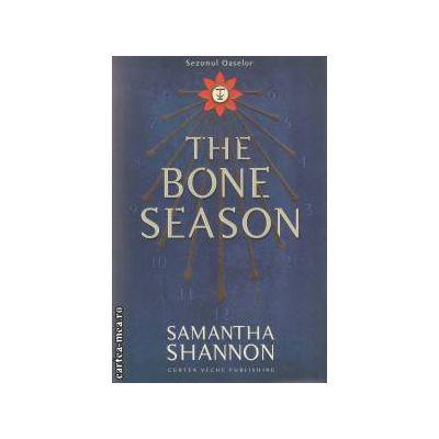 The Bone Season ( editura : Curtea Veche , autor : Samantha Shannon ISBN 978-606-588-622-3 )