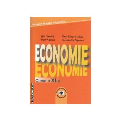 Economie - manual pentru clasa a XI - a ( editura: Economica, autori: Ilie Gavrila, Paul Tanase Ghita, Dan Nitescu, Constantin Popescu ISBN 973-8318-71-8 )