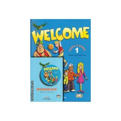 PROMOTIE : Welcome 1 Pupil ' s Book + Workbook ( editura : Express Publishing , autori : Elizabeth Gray , Virginia Evans )
