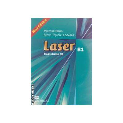 Laser B1+ Class Audio CD ( editura: Macmillan, autori: Malcolm Mann, Steve Taylore-knowles ISBN 978-023-0-43376-2 )