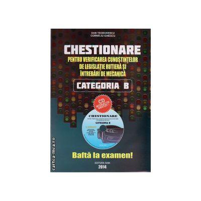 Chestionare pentru verificarea cunostintelor de legislatie rutiera si intrebari de mecanica categoria B + CD ( editura: Shik, autori: Dan Teodorescu, Corneliu Ionescu, ISBN 9789738924505 )