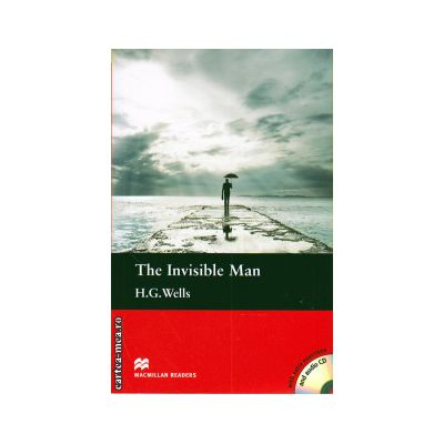 Macmillan Readers - The invisible man level 4 pre-intermediate with CD ( editura: Macmillan, autor: H. G. Wells, ISBN 978-0-230-46033-1 )