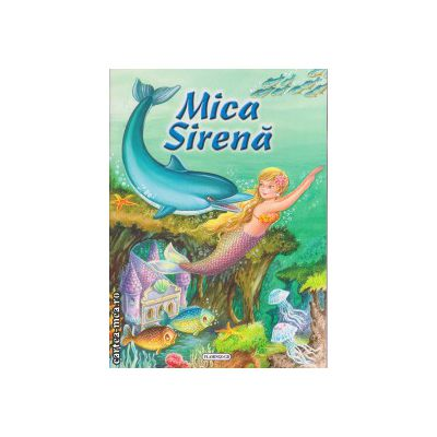 Mica Sirena ( editura : Flamingo , ISBN 978-606-713-005-8 )