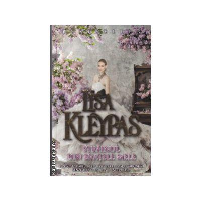 Strainul din bratele mele ( Editura : Miron , Autor : Lisa Kleypas , ISBN 978-973-89991-90-3 )