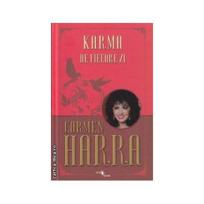 Karma de fiecare zi ( Editura : One Book , Autor : Carmen Harra ISBN 978-606-93577-2-9 )