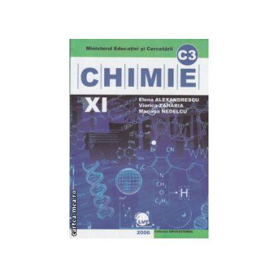 Chimie manual clasa a 11 a C3 ( Editura : LVS Crepuscul , Autor : Elena Alexandrescu , Viorica Zaharia , Mariana Nedelcu ISBN 9789737680099 )