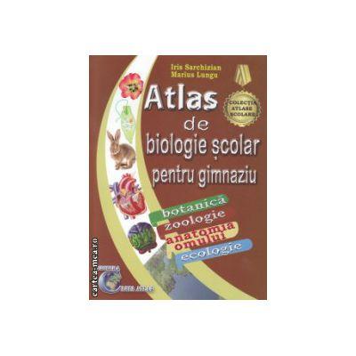 Atlas de biologie scolar pentru gimnaziu ( Editura: Carta Atlas, Autor: Iris Sarchizian, Marius Lungu ISBN 978-606-93661-7-2 )