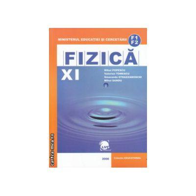 Fizica manual clasa 11 F1 F2 ( Editura : LVS Crepuscul , Autor : Mihai Popescu , Valerian Tomescu , Smaranda Strazzaboschi , Mihai Sandu ISBN 978-973-7680-10-5 )