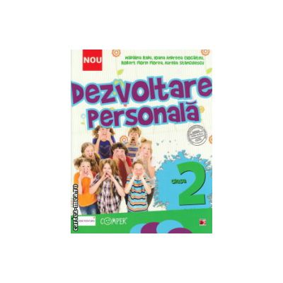 Dezvoltare personala clasa a 2 a ( Editura : Paralela 45 , Autor : Madalina Radu , Ioana Andreea Ciocalteu ISBN 978-973-47-1978-5 )