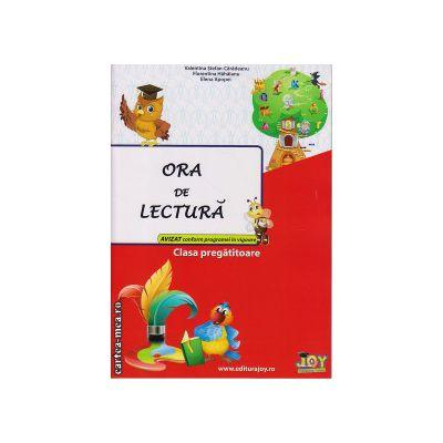 Ora de lectura clasa pregatitoare ( editura : Joy , autor : Valentina Stefan-Caradeanu , Florentina Hahaianu , Elena Apopei , ISBN 9786068593111 )