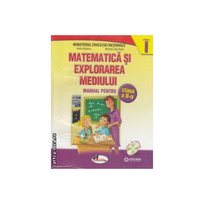 Matematica si explorarea mediului manual pentru clasa a II a partea I si partea II  cu CD multimedia ( Editura : Aramis , Autor : Anina Badescu , Mihaela - Ada Radu ISBN 9786067060812 )
