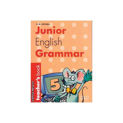 Junior English Grammar 5 - Teacher's book ( editura : MM Publications , autor : H.Q. Mitchell , ISBN 960-379-357-4 )