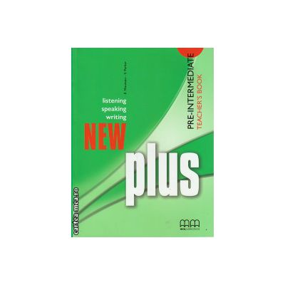 New Plus Pre - Intermediate - Teacher's book ( editura : MM Publications , autor : E. Moutsou , S. Parker , ISBN 978-960-379-885-9 )