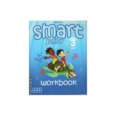 Smart Junior 3 - Workbook  with CD ( editura : MM Publications , autor : H.Q. Mitchell , ISBN 978-960-443-825-9 )