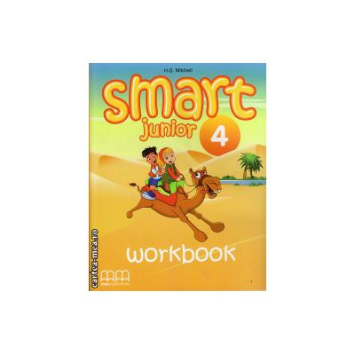 Smart Junior 4 - Workbook with CD ( editura: MM Publications, autor: H. Q. Mitchell, ISBN 978-960-443-831-0 )