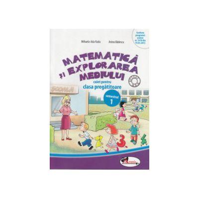 Matematica si explorarea mediului caiet pentru clasa pregatitoare partea I ( Editura : Aramis , Autor : Mihaela - Ada Radu , Anina Badescu ISBN 9786067060669 )