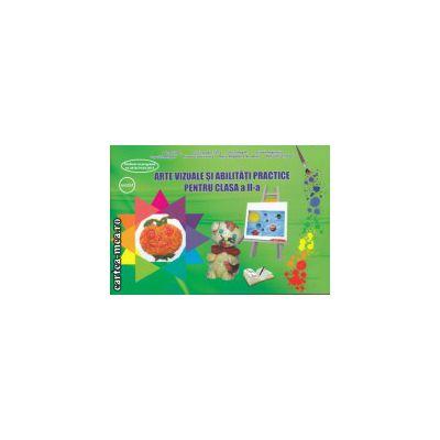 Arte vizuale si abilitati practice pentru clasa a II a ( Editura : Ars Libri , Autor : Adina Grigore , Ioana Neagoe ISBN 978-606-574-427-1 )