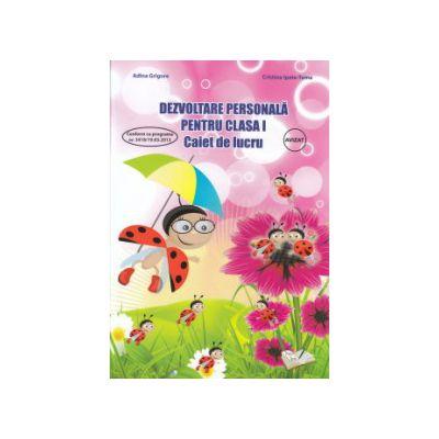 Dezvoltare personala pentru clasa I caiet de lucru ( Editura: Ars Libri, Autor: Adina Grigore Cristina Ipate Toma ISBN 978-606-574-390-8 )