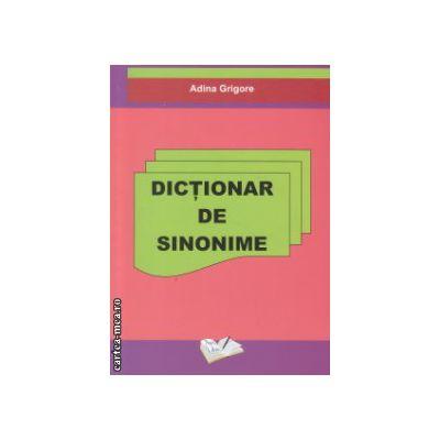 Dictionar de sinonime ( Editura : Ars Libri , Autor : Adina Grigore ISBN 9786068088419 )