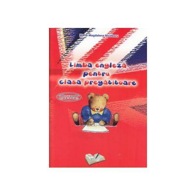 Limba engleza pentru clasa pregatitoare ( Editura: Ars Libri, Autor: Maria Magdalena Nicolescu ISBN 9786065747821 )