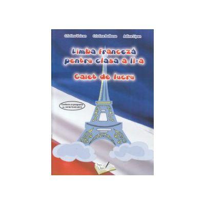 Limba franceza pentru clasa a II a caiet de lucru ( Editura: Ars Libri, Autor: Cristina Voican, Cristina Bolbose, Adina Lipan ISBN 9786065746305)