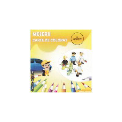 Meserii Carte de colorat ( Editura: Ars Libri ISBN 9786065742253 )