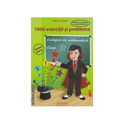 1000 exercitii si probleme clasa I ( Editura: Ars Libri, Autor: Adina Grigore ISBN 9786065743816 )