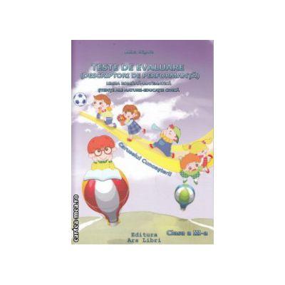 Teste de evaluare limba romana matematica stiinte ale naturii educatie civica  clasa a III a ( Editura : Ars Libri , Autor : Adina Grigore ISBN 978-606-574-059-4 )