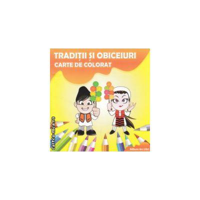Traditii si obiceiuri carte de colorat ( Editura: Ars Libri, Autor: Adina Grigore ISBN 978-606-574-227-7 )