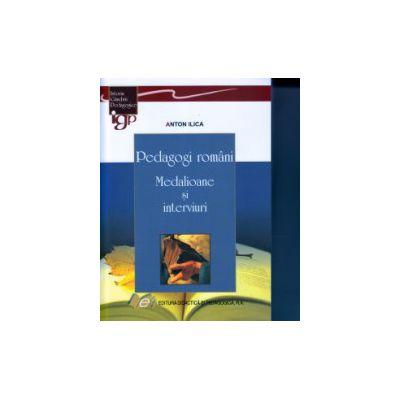 Pedagogi romani, Medalioane si interviuri ( Editura: Didactica si Pedagogica, Autor: Anton ilinca ISBN 978-973-30-3782-8 )