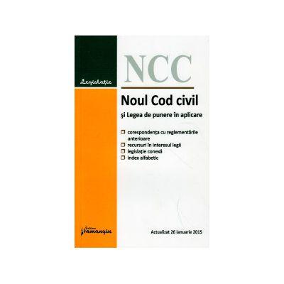 Noul Cod civil si Legea de punere in aplicare 26 Ianuarie 2015 ( Editura: Hamangiu ISBN 9786062701093 )