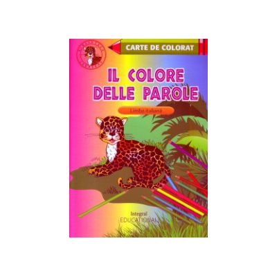 Carte de colorat Il colore delee parole ( Editura: integral ISBN 978-973-8209-25-1 )