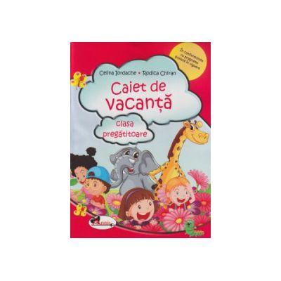 Caiet de vacanta clasa pregatitoare ( Editura: Aramis, Autor: Celina Iordache, Rodica Chiran ISBN 978-606-706-146-8 )
