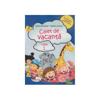 Caiet de vacanta clasa I ( Editura: Aramis, Autor: Celina Iordache, Rodica Chiran ISBN 9786067061475 )