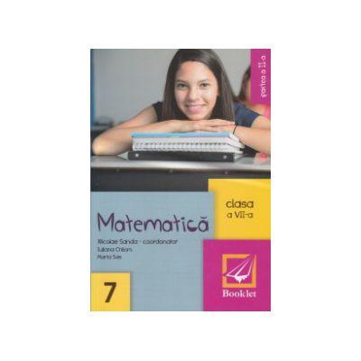 Matematica clasa a 7 a partea 2 ( Editura: Booklet, Autor: Nicolae Sanda, Iuliana Chilom, Maria Sas ISBN 9786065903190 )
